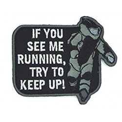 PATCH IF YOU SEE ME RUNNING TRY TO KEEP UP NOIR